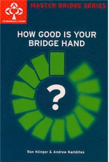 How Good Is Your Bridge Hand, Paperback Book