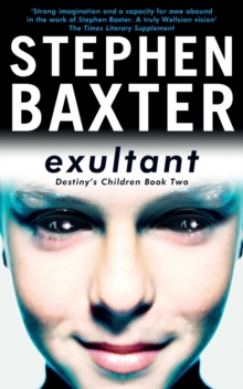 Exultant : Destiny's Children Book 2, Paperback Book