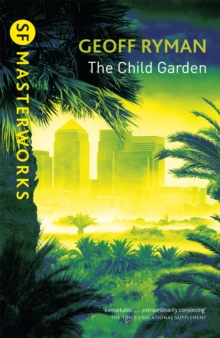 The Child Garden, Paperback Book