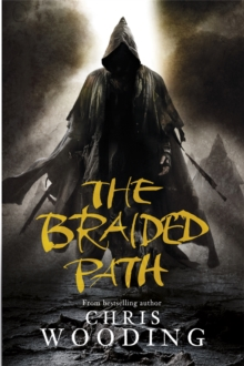 The Braided Path : The Weavers of Saramyr, The Skein of Lament, The Ascendancy Veil, Paperback Book