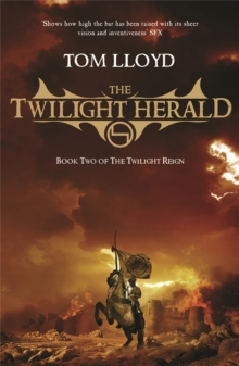 The Twilight Herald : The Twilight Reign: Book 2, Paperback Book