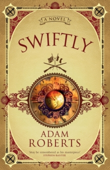 Swiftly : A Novel, Paperback Book