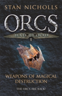 Orcs Bad Blood I : Weapons of Magical Destruction, Paperback Book