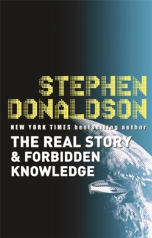 The Real Story & Forbidden Knowledge : The Gap Sequence: 1, Paperback Book