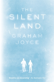The Silent Land, Paperback Book