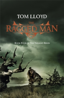 The Ragged Man : Book Four of The Twilight Reign, Paperback Book