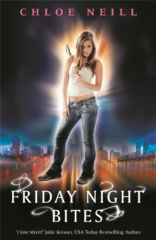 Friday Night Bites : A Chicagoland Vampires Novel, Paperback Book
