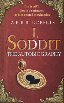 I, Soddit : The Autobiography, Hardback Book