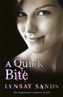 A Quick Bite : An Argeneau Vampire Novel, Paperback Book