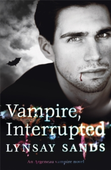 Vampire, Interrupted : An Argeneau Vampire Novel, Paperback Book