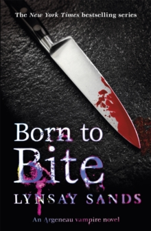 Born to Bite : An Argeneau Vampire Novel, Paperback Book