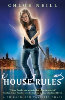 House Rules : A Chicagoland Vampires Novel, Paperback Book