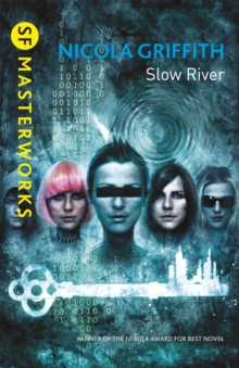 Slow River, Paperback Book