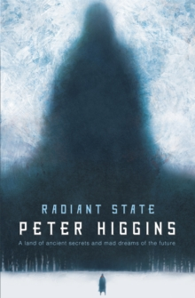 Radiant State : Book Three of The Wolfhound Century, Paperback Book