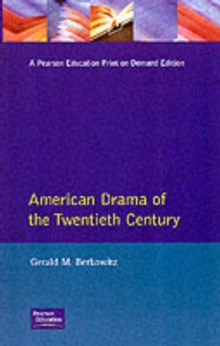 American Drama of the Twentieth Century, Paperback Book