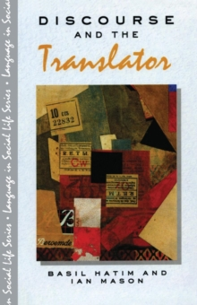 Discourse and the Translator, Paperback Book