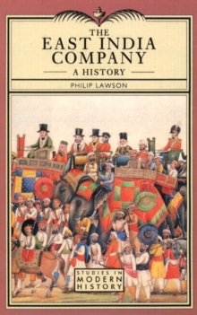 The East India Company : A History, Paperback Book