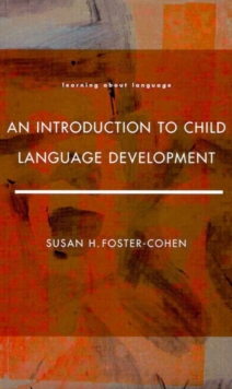 An Introduction to Child Language Development, Paperback Book