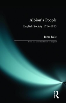 Albion's People : English Society 1714-1815, Paperback Book