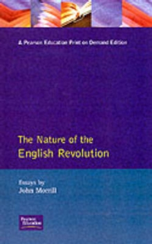 The Nature of the English Revolution, Paperback Book
