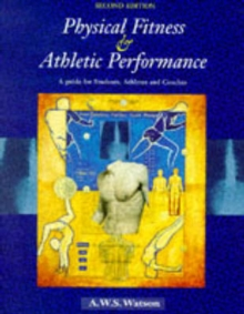 Physical Fitness and Athletic Performance, Paperback Book