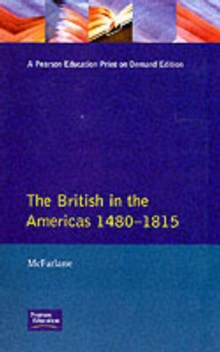 The British in the Americas 1480-1815, Paperback Book