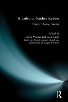 A Cultural Studies Reader : History, Theory, Practice, Paperback Book