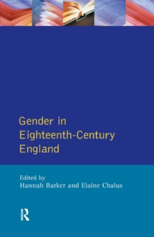 Gender in Eighteenth-Century England : Roles, Representations and Responsibilities, Paperback Book