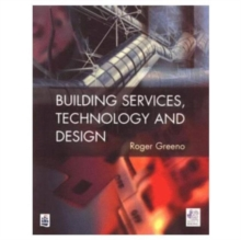 Building Services, Technology and Design, Paperback Book