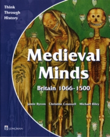 Medieval Minds Pupil's Book Britain 1066-1500, Paperback Book