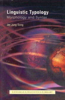 Linguistic Typology : Morphology and Syntax, Paperback Book