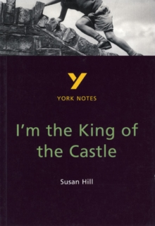 I'm the King of the Castle: York Notes for GCSE, Paperback Book