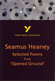 Selected Poems from Opened Ground: York Notes Advanced, Paperback Book
