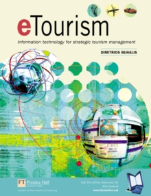 Etourism : Information Technology for Strategic Tourism Management, Paperback Book