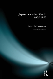 Japan faces the World, 1925-1952, Paperback / softback Book