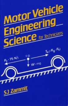 Motor Vehicle Engineering Science for Technicians, Paperback Book