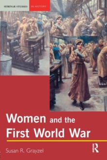 Women and the First World War, Paperback Book