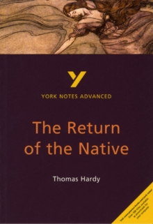 The Return of the Native: York Notes Advanced, Paperback Book