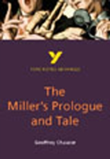 The Miller's Prologue and Tale: York Notes Advanced, Paperback Book