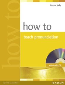 How to Teach Pronuncation Book & Audio CD, Mixed media product Book