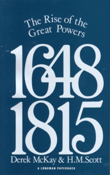 The Rise of the Great Powers 1648 - 1815, Paperback Book