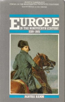 Grant and Temperley's Europe in the Nineteenth Century 1789-1905, Paperback Book