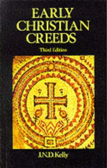Early Christian Creeds, Paperback Book