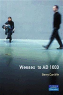 Wessex to 1000 AD, Paperback Book
