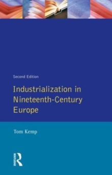 Industrialization in Nineteenth Century Europe, Paperback Book