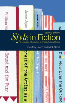 Style in Fiction : A Linguistic Introduction to English Fictional Prose, Paperback Book