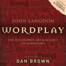 Wordplay : The Art and Science of Ambigrams, Paperback Book