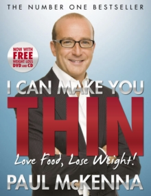 I Can Make You Thin - Love Food, Lose Weight : New Full Colour Edition (Includes free DVD and CD), Paperback Book