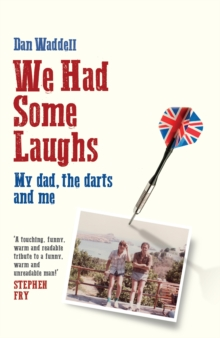 We Had Some Laughs, Hardback Book