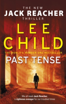 Past Tense : (Jack Reacher 23), Hardback Book